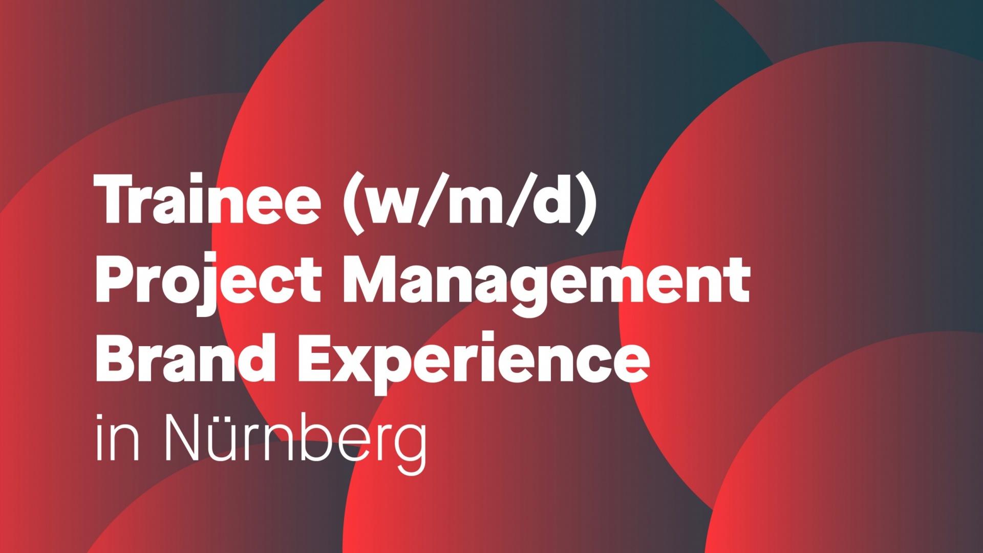 Trainee Project Management (w/m/d)